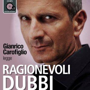 Ragionevoli dubbi letto da Gianrico Carofiglio
