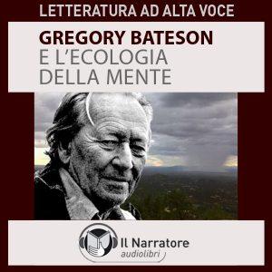 Gregory Bateson e l'ecologia della Mente