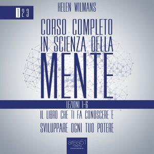 Corso completo in Scienza della Mente Volume 1: lezioni 1-6