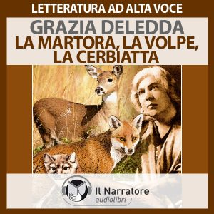 La Martora, La Volpe, La Cerbiatta