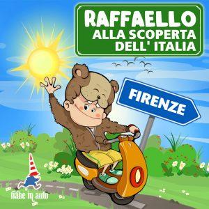 Raffaello alla scoperta dell'Italia. Firenze