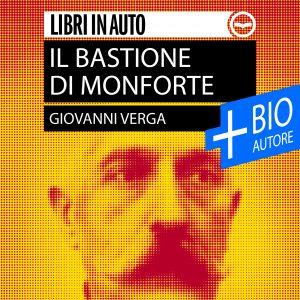 Il bastione di Monforte + Biografia dell'autore