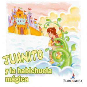 Juanito y la habichuela màgica