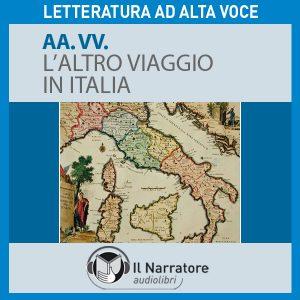L'altro viaggio in Italia
