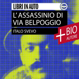 L'assassinio di Via Belpoggio + Biografia dell'autore