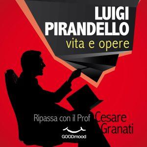 Luigi Pirandello: vita e opere