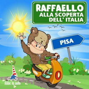 Raffaello alla scoperta dell'Italia. Pisa