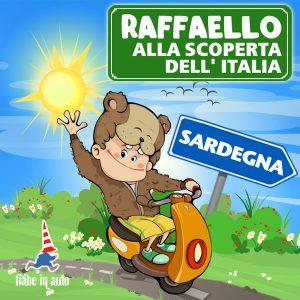 Raffaello alla scoperta dell'Italia. Sardegna