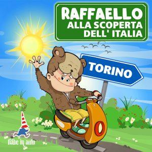 Raffaello alla scoperta dell'Italia. Torino