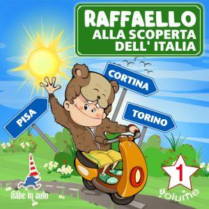 Raffaello alla scoperta dell'Italia VOL. 1.