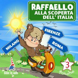 Raffaello alla scoperta dell'Italia VOL. 3.