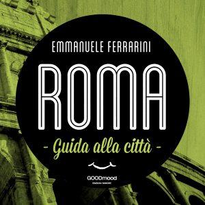 Roma, guida alla città