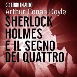 Sherlock Holmes e il segno dei quattro