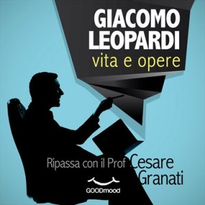 Giacomo Leopardi: vita e opere