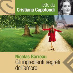 Gli ingredienti segreti dell'amore letto da Cristiana Capotondi