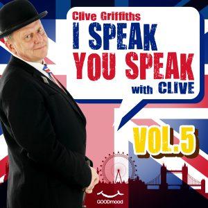 I speak you speak with Clive Vol.5