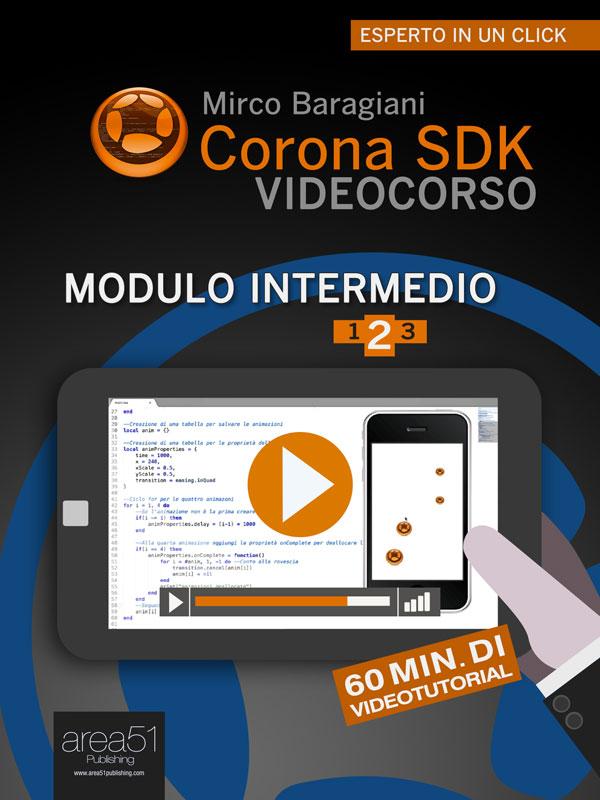 Corona SDK Videocorso. Modulo intermedio Volume 2-0