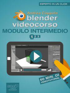 Blender Videocorso. Modulo intermedio - Lezione 1