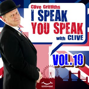 I speak you speak with Clive Vol.10
