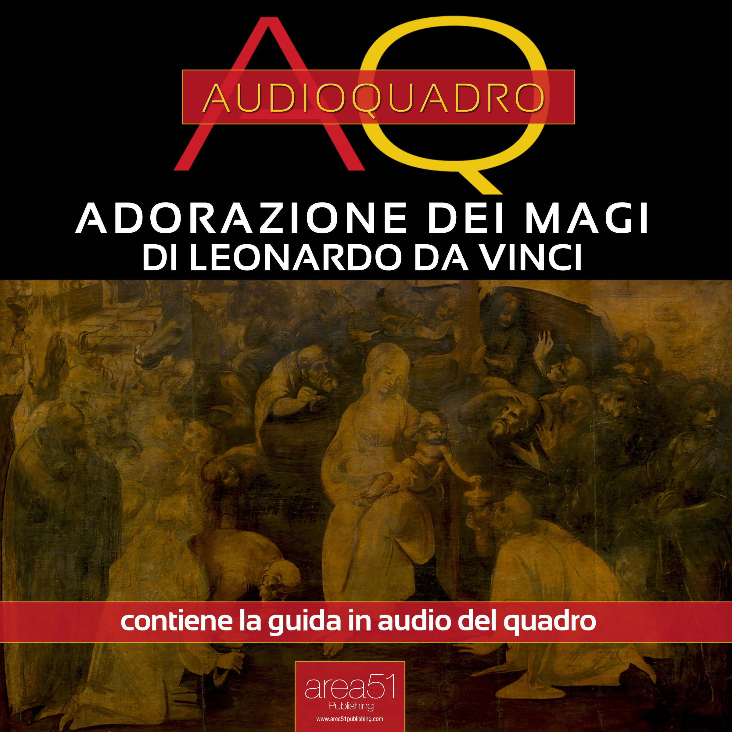 Adorazione dei Magi di Leonardo Da Vinci. Audioquadro-0