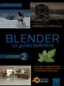 Blender. La guida definitiva Volume 2