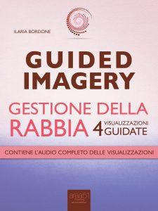Guided Imagery. Gestione della Rabbia.