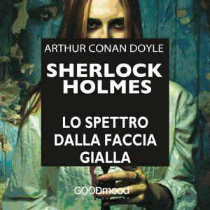 Sherlock Holmes. Lo spettro dalla faccia gialla