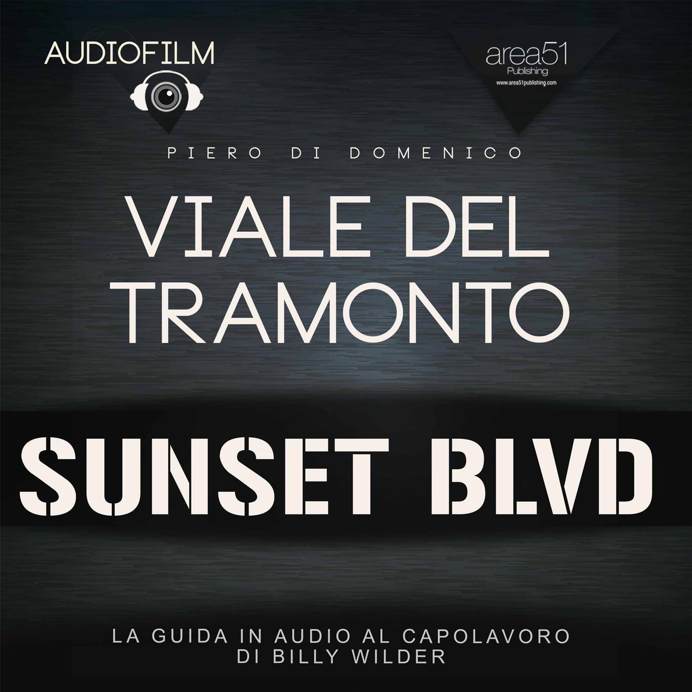 Viale del Tramonto. Audiofilm.-0