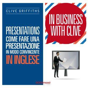 Presentations. Come fare una presentazione in modo convincente in inglese