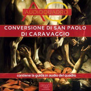 Conversione di San Paolo. Audioquadro.
