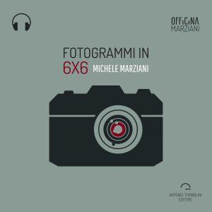 Fotogrammi in 6x6
